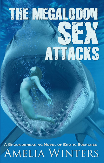The Megalodon Sex Attacks